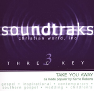 Take You Away, Accompaniment CD   -     By: Kerrie Roberts