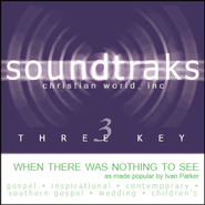 When There Was Nothing To See, Accompaniment CD   -              By: Ivan Parker
