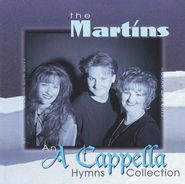 An A Cappella Hymns Collection CD   -              By: The Martins