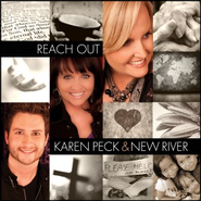 Reach Out   -     By: Karen Peck & New River
