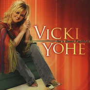 He's Been Faithful CD   -     By: Vicki Yohe