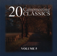 20 Campmeeting Classics, Volume 5 CD   -
