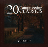 20 Campmeeting Classics, Volume 8 CD   -