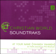At Your Name (Yahweh Yahweh), Accompaniment CD   -              By: Phil Wickham