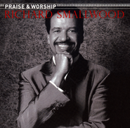 The Praise and Worship Songs of Richard Smallwood, Compact Disc  [CD]  -     By: Richard Smallwood