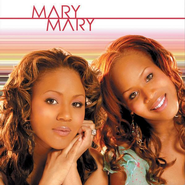 Mary Mary CD  -     By: Mary Mary