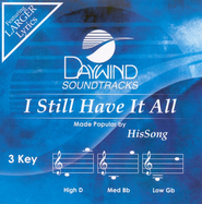 I Still Have It All, Accompaniment CD   -              By: HisSong