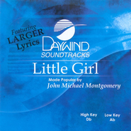 Little Girl, Accompaniment CD   -     By: John Michael Montgomery
