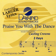 Praise You With The Dance, Accompaniment CD   -     By: Casting Crowns