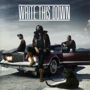Write This Down CD   -              By: Write This Down