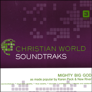 Mighty Big God Acc, CD  -              By: Karen Peck & New River