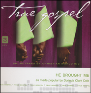 He Brought Me   -     By: Dorinda Clark Cole