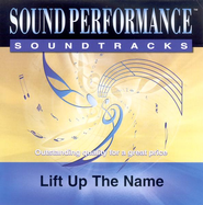 Lift Up The Name, Accompaniment CD   -     By: Jaime Jamgochian, Scott Krippayne