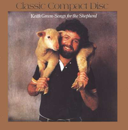 Songs For The Shepherd, Compact Disc [CD]   -     By: Keith Green