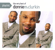 Playlist: The Very Best of Donnie McClurkin CD   -     By: Donnie McClurkin