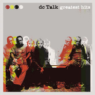 Greatest Hits CD   -     By: dcTalk
