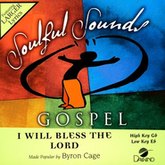 I Will Bless The Lord, Accompaniment CD   -     By: Byron Cage
