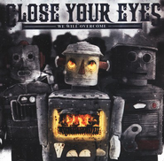 We Will Overcome CD   -     By: Close Your Eyes