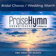 Bridal Chorus/Wedding March Soundtrack CD   -     By: Traditional