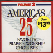 America's 25 Favorite Praise & Worship, Volume 2 CD   -