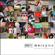 All That Is Within Me CD  -     By: MercyMe