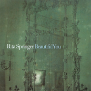 Beautiful You CD   -     By: Rita Springer