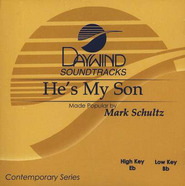 He's My Son, Accompaniment CD   -     By: Mark Schultz