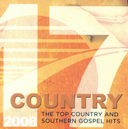 17 Top Country and Southern Gospel Hits 2008 CD   -