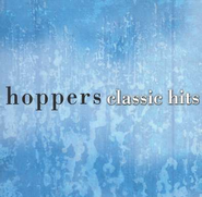 Classic Hits CD   -     By: The Hoppers