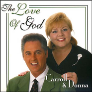 The Love of God CD   -     By: Carroll Roberson, Donna Roberson