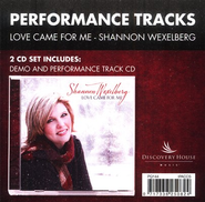 Love Came For Me, CD Trax   -     By: Shannon Wexelberg