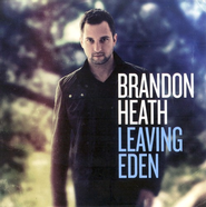 Leaving Eden CD   -     By: Brandon Heath