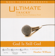 God Is Still God, Acc CD   -     By: Heather Williams