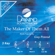The Maker Of Them All, Accompaniment CD   -     By: Guy Penrod