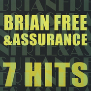 7 Hits: Brian Free & Assurance CD   -     By: Brian Free & Assurance