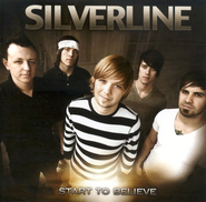 Start To Believe CD   -     By: Silverline