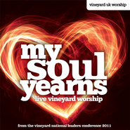 My Soul Yearns   -     By: Vineyard UK Worship