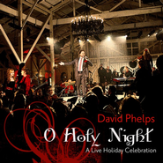 Silent Night  [Music Download] -     By: David Phelps