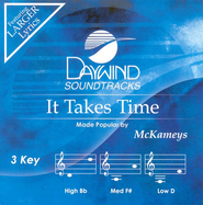 It Takes Time, Accompaniment CD   -     By: The McKameys