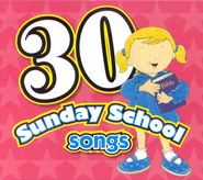 30 Sunday School Songs CD   -