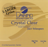 Crystal Clear, Accompaniment CD    -     By: Jaci Velasquez