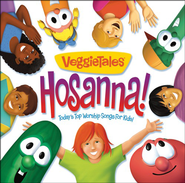 Hosanna: Today's Top Worship Songs for Kids   -