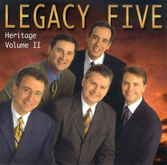 The Heritage Series, Volume 2 CD   -     By: Legacy Five
