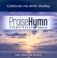 Celebrate His Birth Medley, Accompaniment CD   -