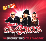 Kickin' It Old School CD   -              By: Go Fish