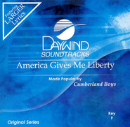 America Gives Me Liberty, Accompaniment CD   -     By: The Cumberland Boys