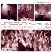 All to You Live (CD Trax)   -     By: Lincoln Brewster
