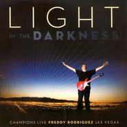 Light In The Darkness CD   -     By: Freddy Rodriguez