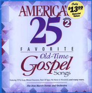 America's 25 Favorite Old-Time Gospel Songs, Volume 2 CD   -     By: Various Artists