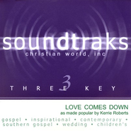 Love Comes Down, Accompaniment CD   -              By: Kerrie Roberts